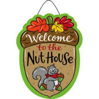 Welcome To The Nuthouse Decorative PVC Hang-Arounds Door Decor