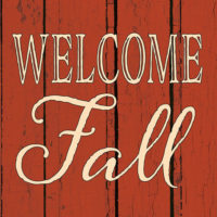 Welcome Fall Farmhouse Collection Decorative Art Tile