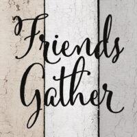 Friends Gather Here Farmhouse Collection Decorative Art Tile