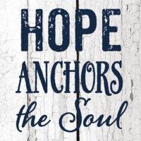 Hope Anchors The Soul Farmhouse Collection Decorative Art Tile