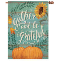 Gather And Be Grateful Thanksgiving Reversible Decorative House Flag