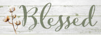 Blessed Farmhouse Collection Decorative Signature Sign