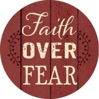 Faith Over Fear Farmhouse Collection Decorative Accent Magnet