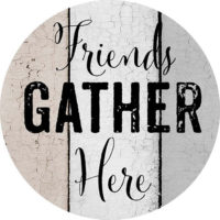 Friends Gather Here Farmhouse Collection Decorative Accent Magnet