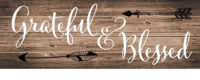 Grateful And Blessed Farmhouse Collection Decorative Signature Sign