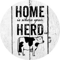 Home Is Where The Herd Is Farmhouse Collection Decorative Accent Magnet