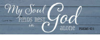 My Soul Finds Rest Farmhouse Collection Decorative Signature Sign