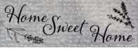 Home Sweet Home Farmhouse Collection Decorative Signature Sign